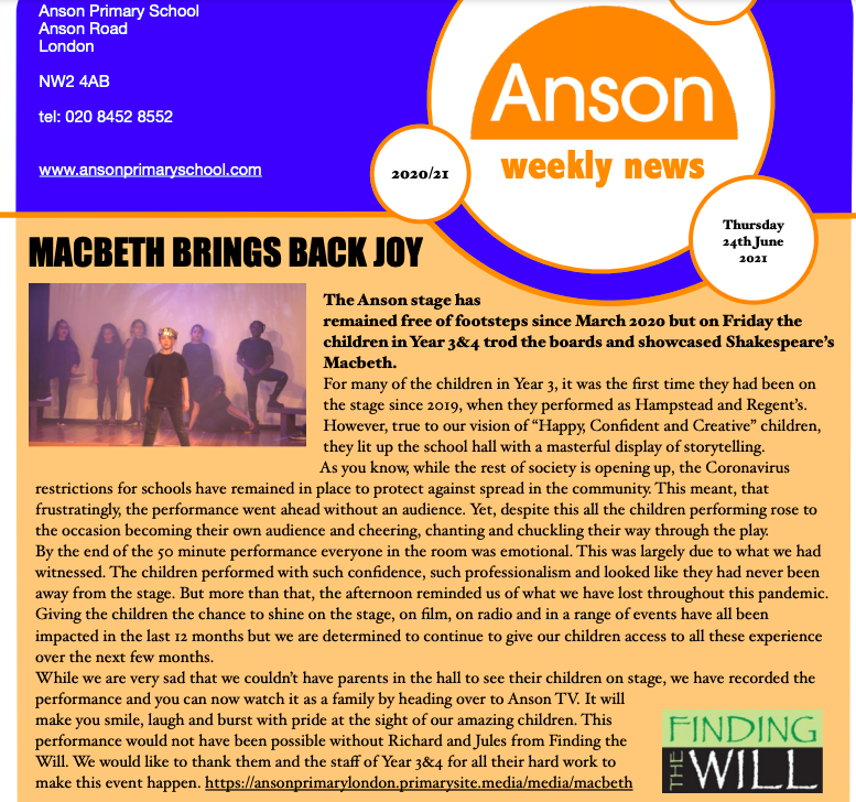 Newsletter from Anson Primary describing how Macbeth brought back joy to the stage, staff and pupils in Years 3&4.